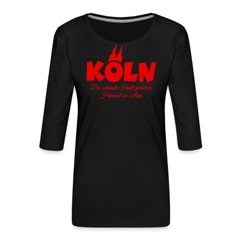 Köln schönste Stadt zwischen Himmel un Ääd (Rot) - Frauen Premium 3/4-Arm Shirt