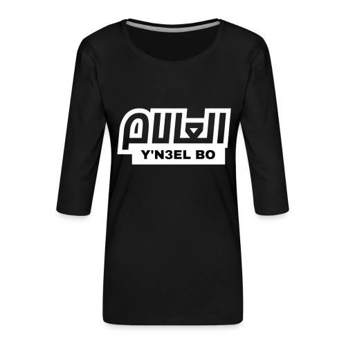 Y'N3EL BO L3ALAM - T-shirt Premium manches 3/4 Femme