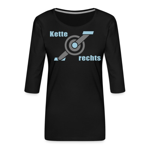 Kette rechts - Fahrrad Rennrad Kurbel - Frauen Premium 3/4-Arm Shirt