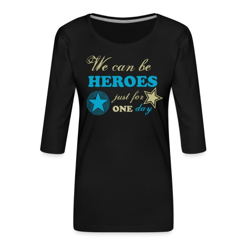 heroes - T-shirt Premium manches 3/4 Femme