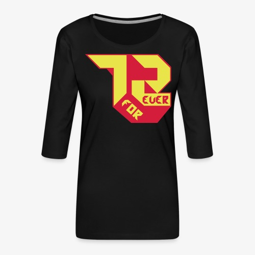 création 72 for Ever collection 01 , année 1972 - T-shirt Premium manches 3/4 Femme