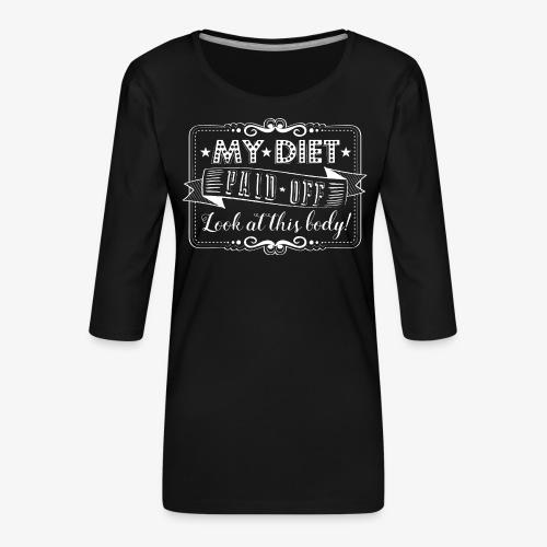 Handlettering My diet paid off (W) - Vrouwen premium shirt 3/4-mouw