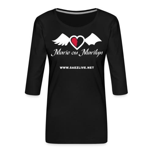 Marie ou Marilyn (version light) - T-shirt Premium manches 3/4 Femme