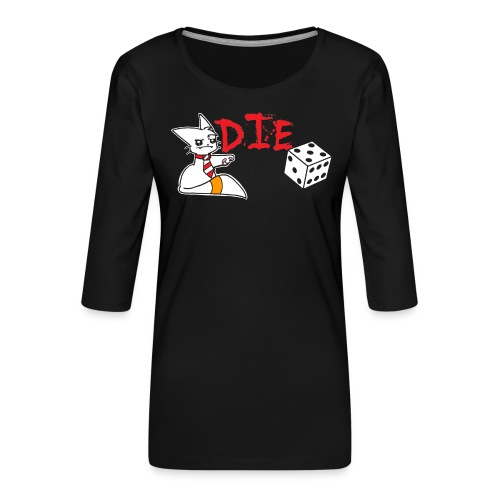 DIE - Women's Premium 3/4-Sleeve T-Shirt