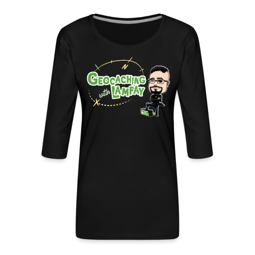 Geocaching With Lampay - T-shirt Premium manches 3/4 Femme
