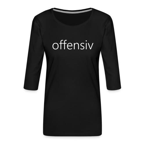 offensiv t-shirt (børn) - Dame Premium shirt med 3/4-ærmer
