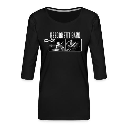 Reegonetti Band Live - Premium-T-shirt med 3/4-ärm dam