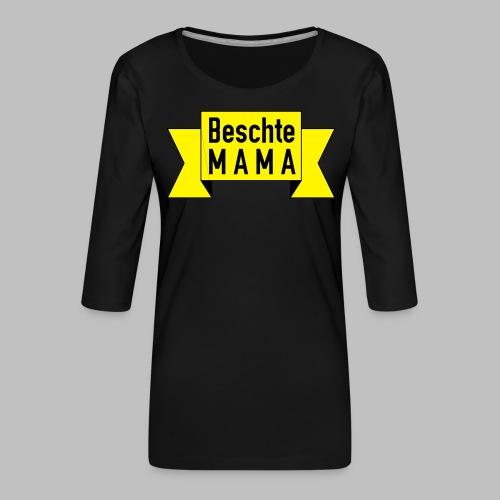 Beschte Mama - Auf Spruchband - Frauen Premium 3/4-Arm Shirt