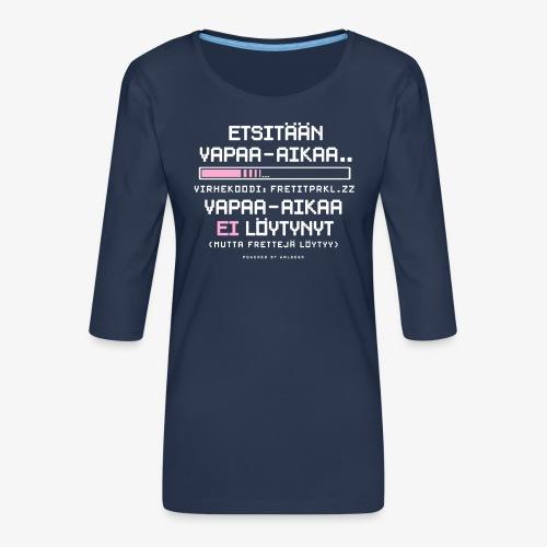 Ei Vapaa-aikaa - Fretit - Naisten premium 3/4-hihainen paita