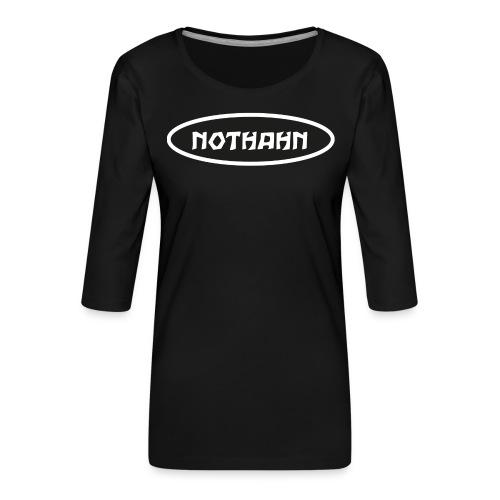 nothahn - Frauen Premium 3/4-Arm Shirt