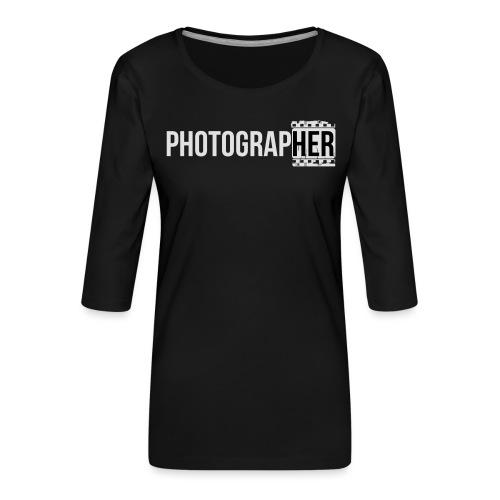 Photographing-her - Women's Premium 3/4-Sleeve T-Shirt