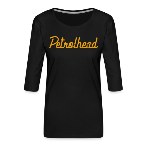 Petrolhead is the new color - Maglietta da donna premium con manica a 3/4