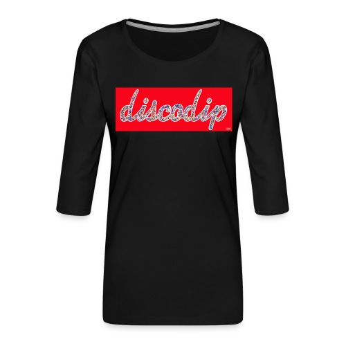 DISCODIP - Vrouwen premium shirt 3/4-mouw