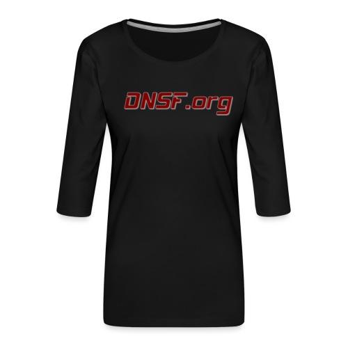 DNSF t-paita - Naisten premium 3/4-hihainen paita