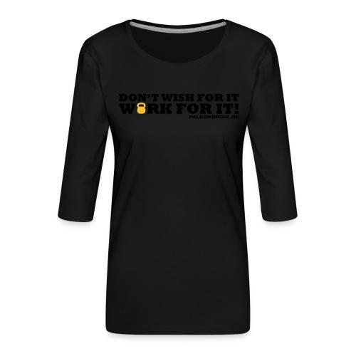 workforitsmal - Premium-T-shirt med 3/4-ärm dam