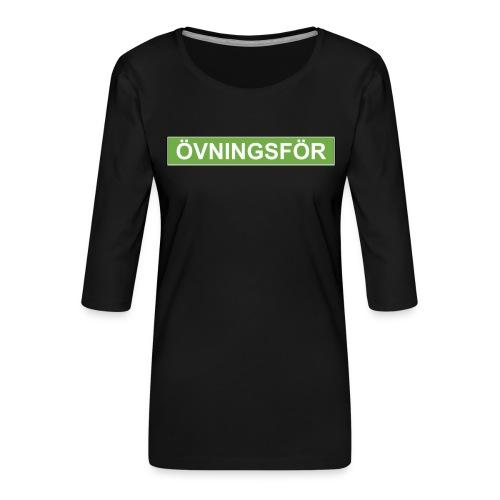 ÖVNINGSFÖR - Premium-T-shirt med 3/4-ärm dam