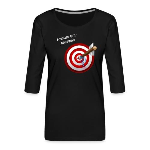 Bouclier anti-déception - T-shirt Premium manches 3/4 Femme