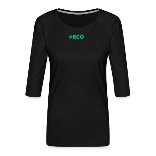 #ECO Blue-Green - Frauen Premium 3/4-Arm Shirt