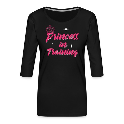 Princess In Training - Frauen Premium 3/4-Arm Shirt