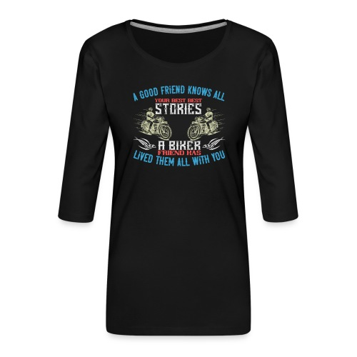 Biker stories. - Women's Premium 3/4-Sleeve T-Shirt