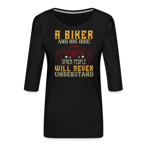 A biker and his bike. - Women's Premium 3/4-Sleeve T-Shirt