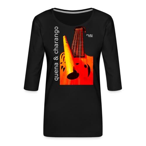 Quena y Charango I bis - Camiseta premium de manga 3/4 para mujer