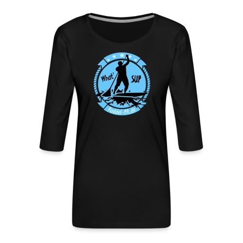 What`SUP. SUP Board Stand Up Paddling Sport - Frauen Premium 3/4-Arm Shirt