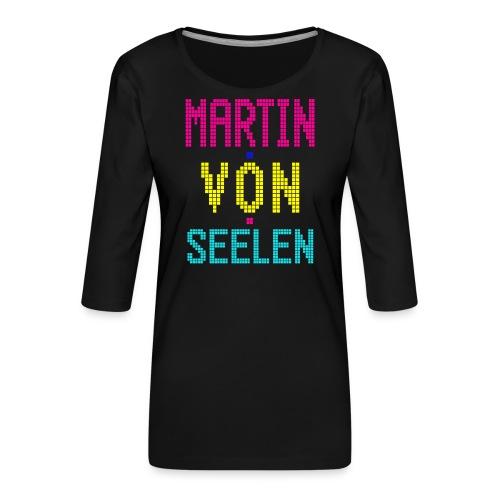 Martin von Seelen fan t-shirt - Dame Premium shirt med 3/4-ærmer