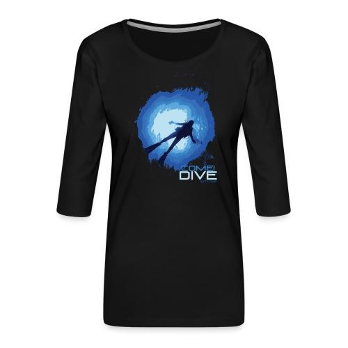 Come and dive with me - Koszulka damska Premium z rękawem 3/4