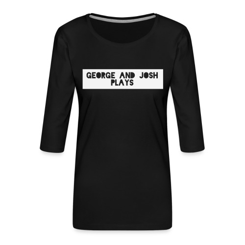 George-and-Josh-Plays-Merch - Women's Premium 3/4-Sleeve T-Shirt