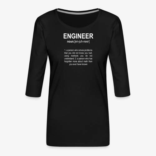 Engineer Def. 2 - T-shirt Premium manches 3/4 Femme
