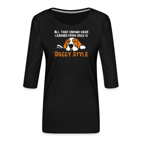 Doggy Style - T-shirt Premium manches 3/4 Femme