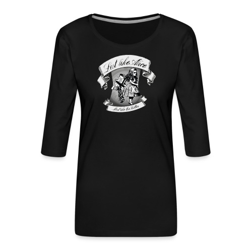 Lost like Alice, Mad like the Hatter - Women's Premium 3/4-Sleeve T-Shirt