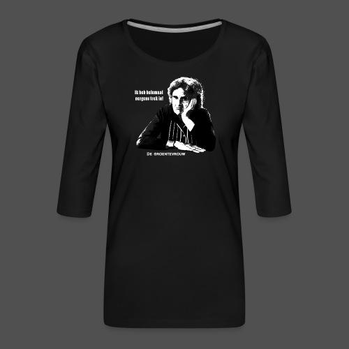 Ik heb helemaal nergens trek in! (v) - Vrouwen premium shirt 3/4-mouw