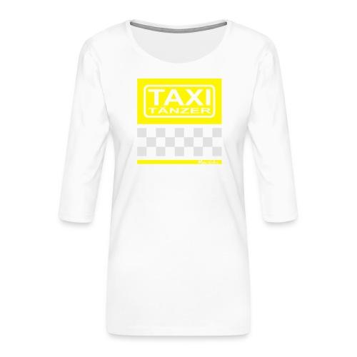 Taxitänzer - Frauen Premium 3/4-Arm Shirt