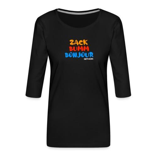 Die Zock Stube - ZackBummBonjour - Frauen Premium 3/4-Arm Shirt