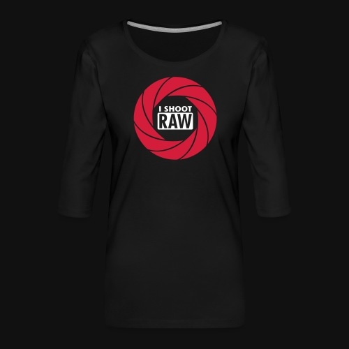 I SHOOT RAW - Frauen Premium 3/4-Arm Shirt