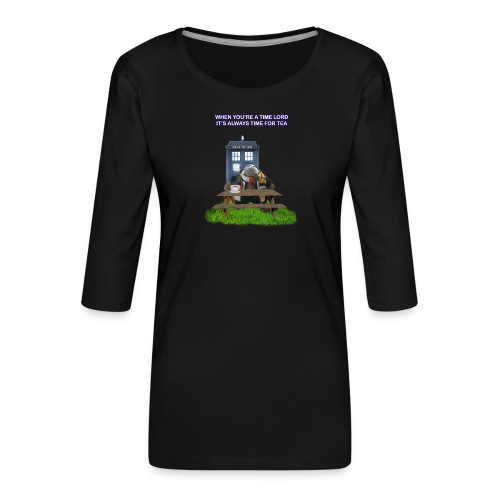 TIME AND SPACE AND TEA - Women's Premium 3/4-Sleeve T-Shirt