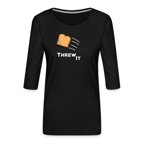Toast - Frauen Premium 3/4-Arm Shirt