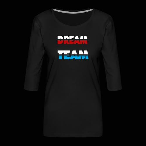 DreamTeam - Dame Premium shirt med 3/4-ærmer
