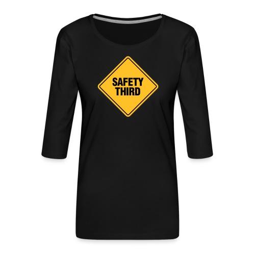 SAFETY THIRD - Women's Premium 3/4-Sleeve T-Shirt