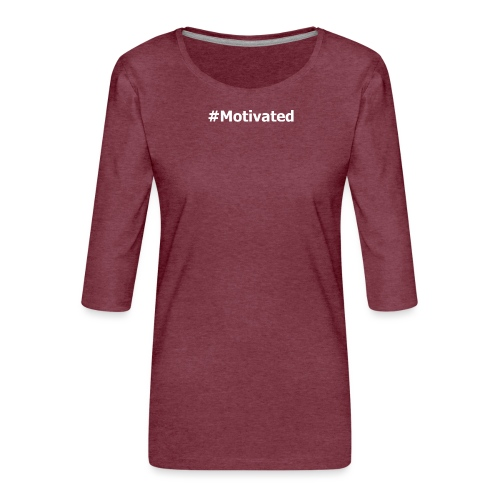 hashtag Motivés - T-shirt Premium manches 3/4 Femme