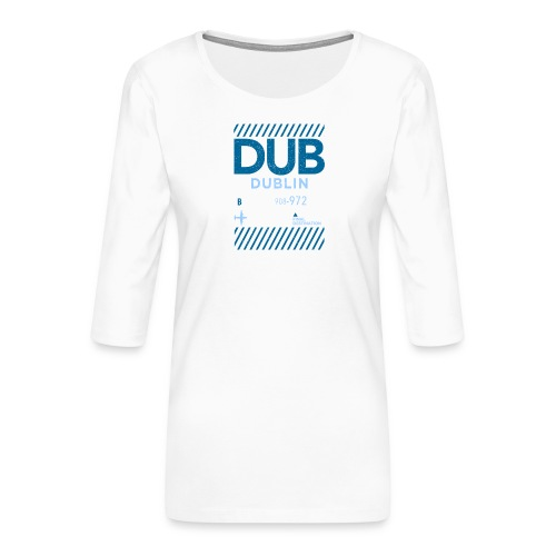 Dublin Ireland Travel - Women's Premium 3/4-Sleeve T-Shirt