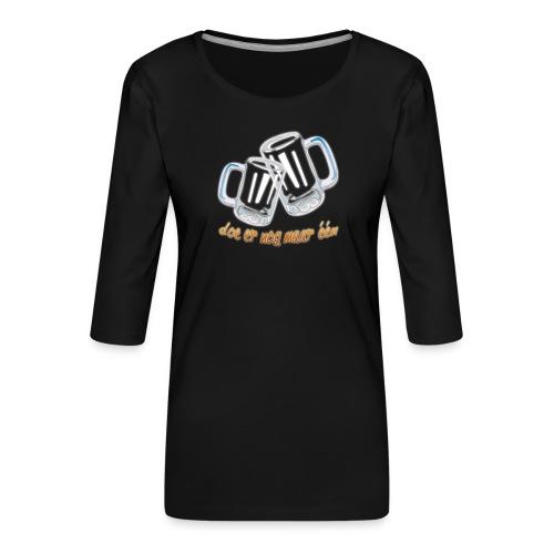 Doe er nog maar een Shirt png - Vrouwen premium shirt 3/4-mouw