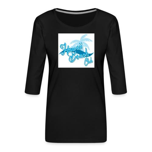 Hawaii Beach Club - Women's Premium 3/4-Sleeve T-Shirt