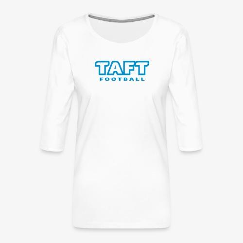 4769739 124019410 TAFT Football orig - Naisten premium 3/4-hihainen paita