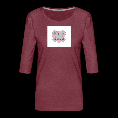 Hate love - Camiseta premium de manga 3/4 para mujer