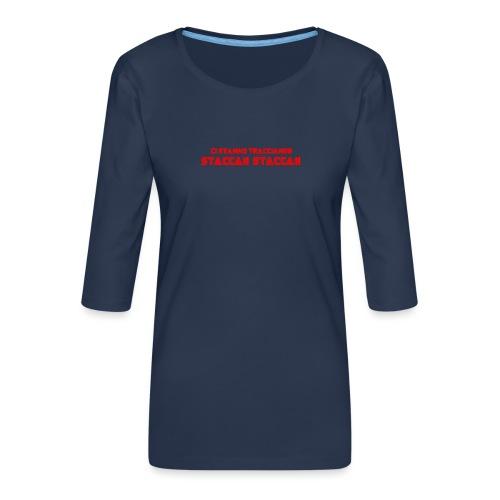 STACCA - Maglietta da donna premium con manica a 3/4