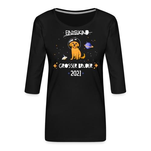 Großer Bruder 2021 Astronauten Hund Planeten - Frauen Premium 3/4-Arm Shirt