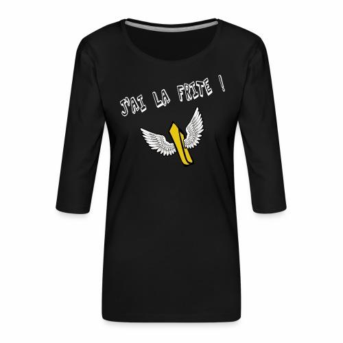 J'ai la frite ! - T-shirt Premium manches 3/4 Femme